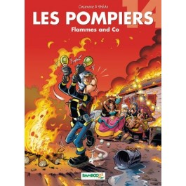 BD LES POMPIERS -  Flammes and Co - T14